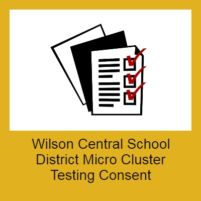 Wilson Central School District Micro Cluster Testing Consent - Students/Families