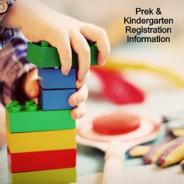 PreK and Kindergarten Registration Information