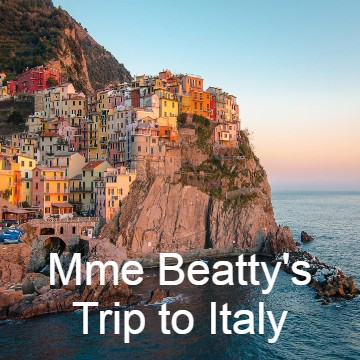 Mme. Beatty's Trip to Italy!